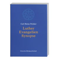 LUTHER EVANGELIEN - SYNOPSE