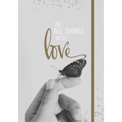 Grace & Hope - Do all things with love - Notizbuch